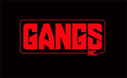 Gangs Inc